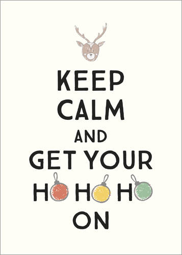 Premiumposter Keep calm and get your Hohoho on
