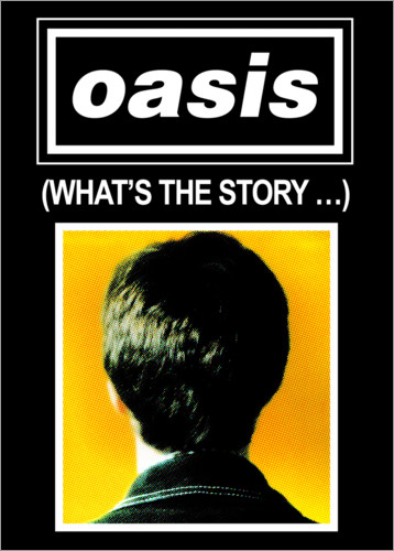 Premiumposter Oasis - What´s The Story