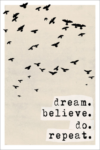 Premiumposter Dream believe do repeat