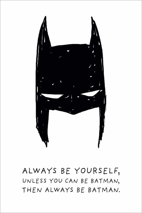 Premiumposter Always be yourself - Always be Batman