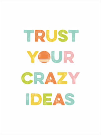 Canvastavla  Trust your crazy ideas - Typobox
