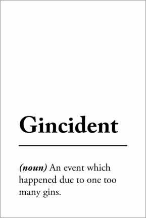 Premiumposter Gincident Definition