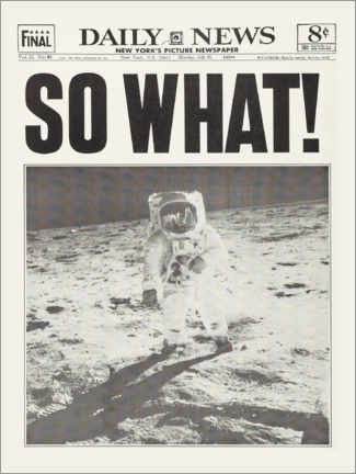 Premiumposter  Moon landing - so what! - Entertainment Collection
