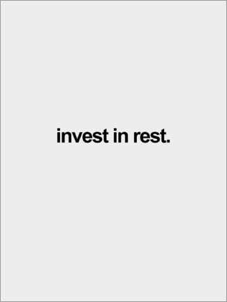 Premiumposter Invest in rest
