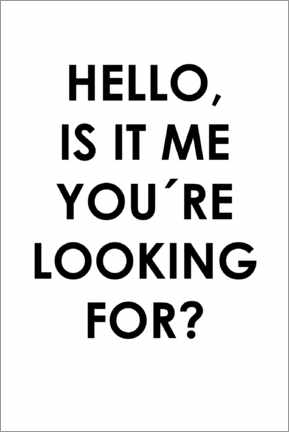 Akrylglastavla  Hello, is it me you're looking for? - Typobox