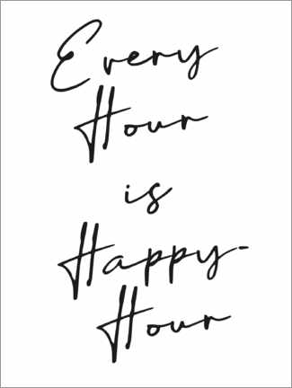 Premiumposter Every hour is happy hour
