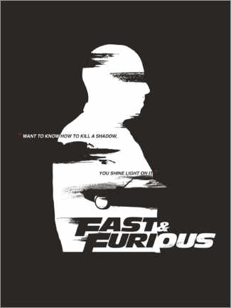 Aluminiumtavla  Fast & Furious - How to kill a shadow