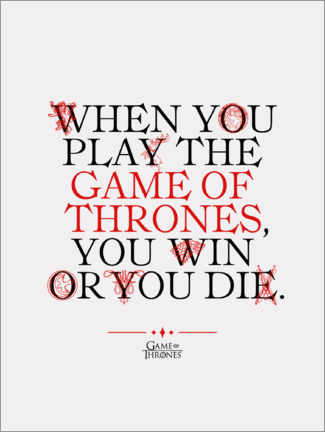 Premiumposter  GOT movie quote - Play the Game of Thrones
