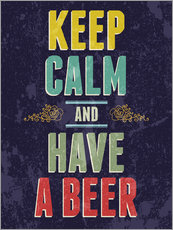 Galleritryck  Keep calm and have a beer - Typobox