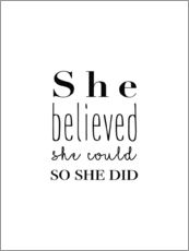 Galleritryck  She believed she could so she did - Finlay and Noa