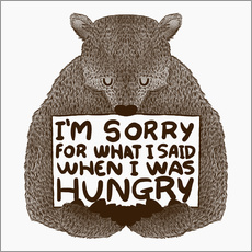 Självhäftande poster  I'm Sorry For What I Said When I Was Hungry - Tobe Fonseca