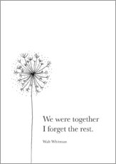 Galleritryck  We were together (Whitman Quote) - RNDMS