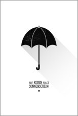 Galleritryck  Umbrella - The sun will always shine after the rain. - Black Sign Artwork