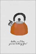 Självhäftande poster  Hello, is it tea you're looking for? - Orara Studio