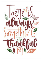 Canvastavla  There is always something to be thankful for - Typobox