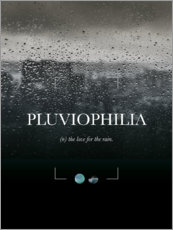 Galleritryck  Pluviophilia Definition - Typobox