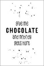 Premiumposter Give me chocolate