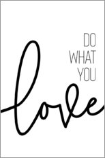 Premiumposter Do what you love