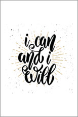 Premiumposter  I can and I will - Typobox