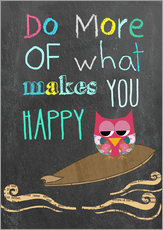 Galleritryck  Do more of what makes you happy - GreenNest