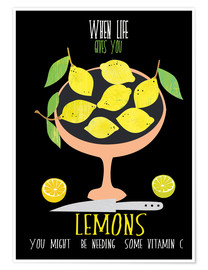 Premiumposter When life gives you lemons