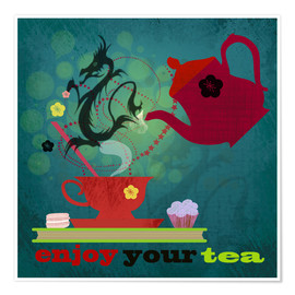 Premiumposter Enjoy your tea