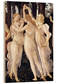 Trätavla  Primavera: The Three Graces - Sandro Botticelli