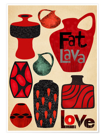 Premiumposter Fat Lava Love
