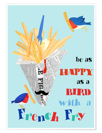 Premiumposter  Bird with a french fry - Elisandra Sevenstar