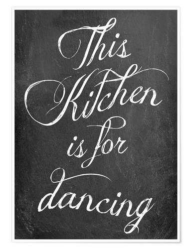Premiumposter This kitchen is for dancing