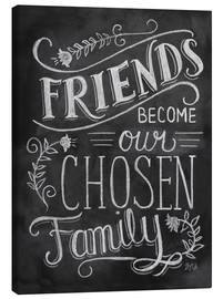 Canvastavla  Friends Become Our Chosen Family - Lily & Val