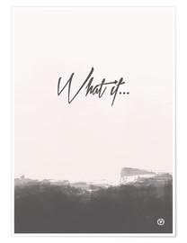 Poster  What if ... - m.belle