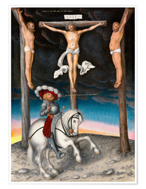 Premiumposter  The Crucifixion with the converted Captain - Lucas Cranach d.Ä.