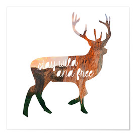 Premiumposter Deer - stay wild and free