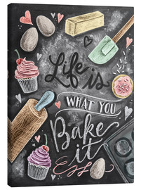 Canvastavla  Life is what you bake it - Lily & Val