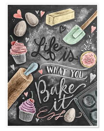 Premiumposter  Life is what you bake it - Lily & Val
