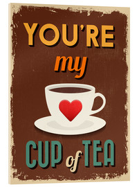Akrylglastavla  You are my lovely cup of tea - Typobox