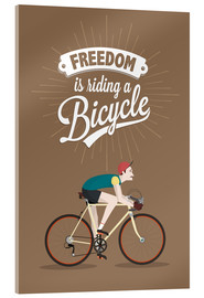Akrylglastavla  Freedom is riding a bicycle - Typobox