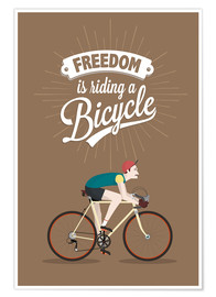Premiumposter Freedom is riding a bicycle