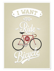 Poster I want to ride my bicycle