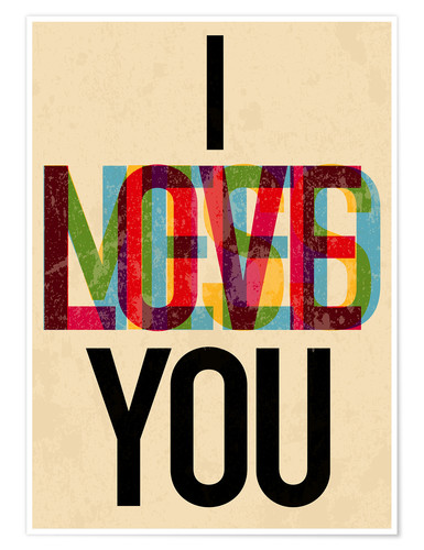 Poster I love you, i need you