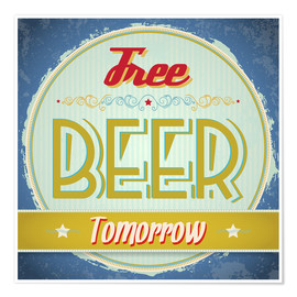 Premiumposter  Free beer tomorrow