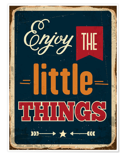Poster Enjoy the little things