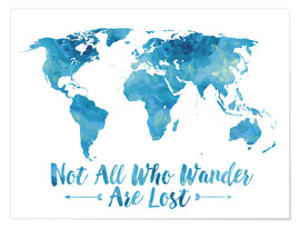 Poster  Not all who wander are lost map (blue) - Mod Pop Deco