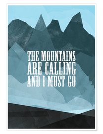 Premiumposter  The mountains are calling - RNDMS