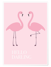 Poster Hello Darling Flamingo