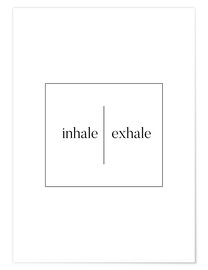 Premiumposter Inhale | Exhale