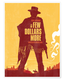 Poster  For a few dollars more - Golden Planet Prints