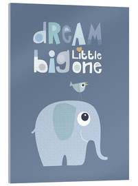 Akrylglastavla  Dream big little one - Jaysanstudio