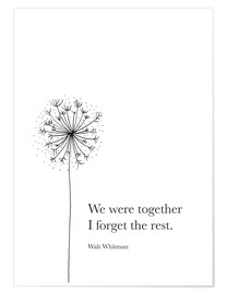 Poster  We were together (Whitman Quote) - RNDMS